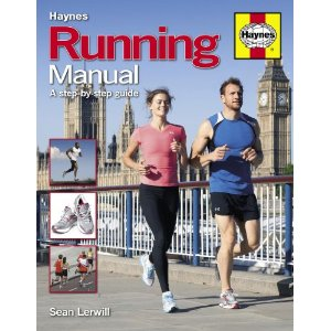 Haynes Running Manual: a step-by-step guide by Sean Lerwill