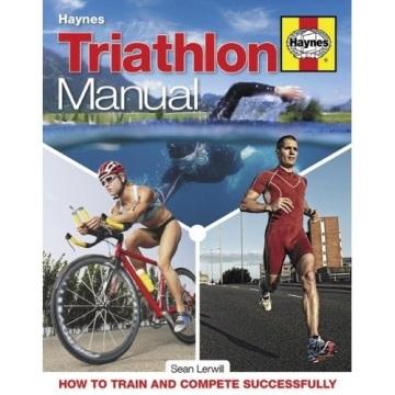 Haynes Traithlon Manual by Sean Lerwill